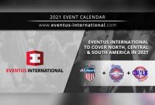 Photo of Eventus International se expande hacia  América del Norte, Central y del Sur en 2021